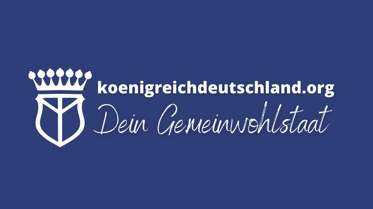 Königreich Deutschland Gemeinwohlstaat