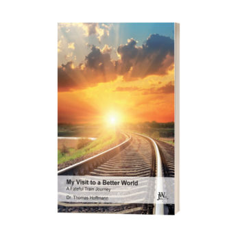 Book My Visit to a Better World – A Fateful Train Journey